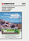 Kompass professionnel 2005 Scurit-Hygine-Environnement