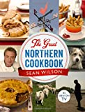 Sean Wilson The Great Northern Cookbook