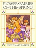 Flower Fairies of the Spring (0723237530) by Cicely Mary Barker