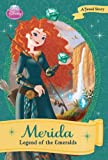 Disney Princess: Merida: The Legend of the Emerald (Disney Princess Early Chapter Books)