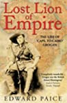 Lost Lion of Empire: The Life of 'Cap...