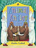 Animal Antics: A to Z (0060518146) by Lobel, Anita