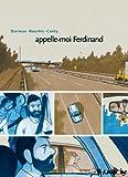 vignette de 'Appelle-moi Ferdinand (Hervé Bourhis)'