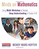 img - for Minds on Mathematics: Using Math Workshop to Develop Deep Understanding in Grades 4-8 book / textbook / text book