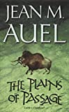 Jean M. Auel The Plains of Passage (Earth's Children)