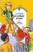 Lucas, le meilleur en tout © Amazon