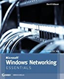 img - for Microsoft Windows Networking Essentials by Gibson, Darril Published by Sybex 1st (first) edition (2011) Paperback book / textbook / text book
