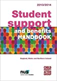 Child Poverty Action Group Student Support and Benefits Handbook 2013/14: England, Wales and Northern Ireland