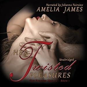 Her Twisted Pleasures Audiobook