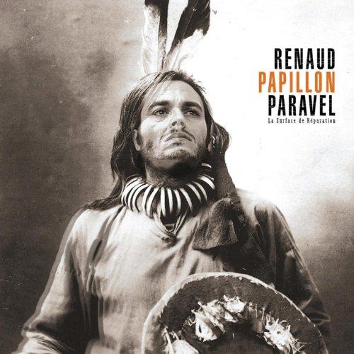 Renaud Papillon Paravel-La Surface de reparation-FR-CD-FLAC-2002-FADA Download