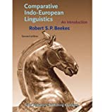 img - for [(Comparative Indo-European Linguistics: An Introduction)] [Author: Robert S. P. Beekes] published on (October, 2011) book / textbook / text book