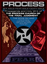 Propaganda and the Holy Writ of The Process Church of the Final Judgment: Including The Gods on War Read by Timothy Wyllie, Genesis Breyer P-Orridge, Lydia Lynch, and Adam Parfrey