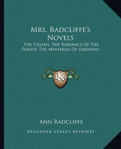 an analysis of ann radcliffes the italian The italian, or the confessional of the black penitents (1797) is a gothic novel written by the english author ann radcliffe it is the last book radcliffe published during her lifetime (she would go on to write the novel gaston de blondeville , which was published posthumously in 1826.