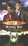 Trevor Baxendale Doctor Who - Wishing Well (New Series Adventure 19)