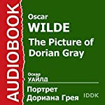 The Picture of Dorian Gray [Russian Edition] | Oscar Wilde