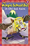 The Magic School Bus in the Bat Cave