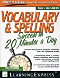 Vocabulary & Spelling Success in 20 Minutes a Day