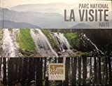img - for Parc National: La Visite - Haiti , 10th Edition book / textbook / text book