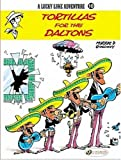 Tortillas for the Daltons: Lucky Luke 10 (A Lucky Luke Adventure)