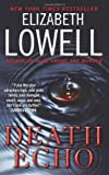 Death Echo (0061664421) by Lowell, Elizabeth
