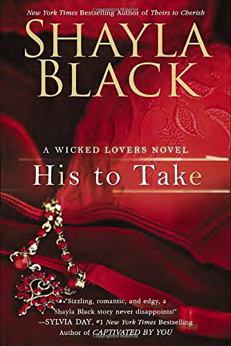 His to Take (Wicked Lovers, #9)