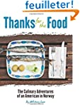 Thanks For The Food: The Culinary Adv...