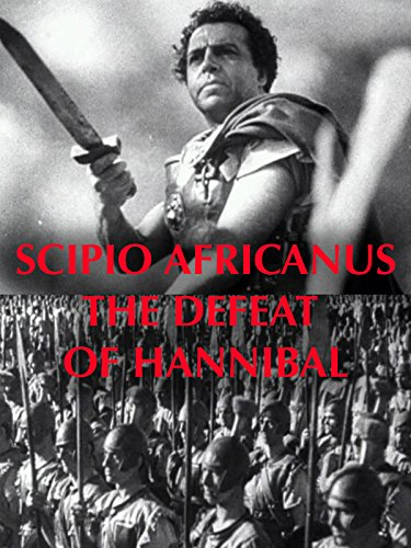 Scipio Africanus: The Defeat of Hannibal