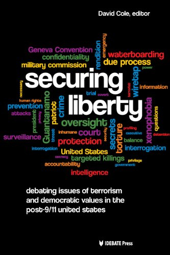 Securing Liberty - Debating Issues of Terrorism and Democratic Values in the Post-9/11 United States PDF