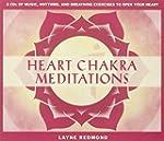 Heart Chakra Meditations