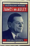 img - for James McAuley (Australian Writers) by McCreddan Lyn (1993-04-08) Paperback book / textbook / text book