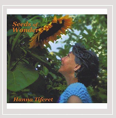 Hanna Tiferet - Seeds of Wonder