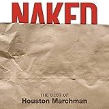 Not Tonight - Houston Marchman