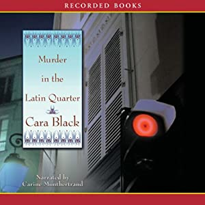Murder in the Latin Quarter | [Cara Black]