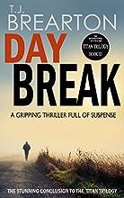 DAYBREAK: a gripping thriller full of suspense (Titan Trilogy Book 3)