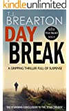 DAYBREAK: a gripping thriller full of suspense (Titan Trilogy Book 3)