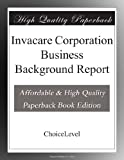 Invacare Corporation Business Background Report
