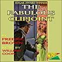 The Fabulous Clipjoint Audiobook by Fredric Brown Narrated by William Coon