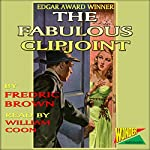 The Fabulous Clipjoint | Fredric Brown