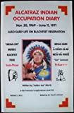 img - for THE LIFE OF META-WA-WAKEE, LONEWALKER (COVER TITLE: ALCATRAZ INDIAN OCCUPATION DIARY, NOV. 20, 1969-JUNE 11, 1971, ALSO EARLY LIFE ON BLACKFEET RESERVATION) book / textbook / text book