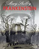 Image of FRANKENSTEIN (illustrated, complete and definitive 1831 edition)