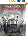 FRANKENSTEIN (illustrated, complete a...