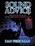 img - for Sound Advice : Voiceover from an Audio Engineer's Perspective book / textbook / text book