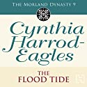 The Flood-Tide: Morland Dynasty, Book 9 (       UNABRIDGED) by Cynthia Harrod-Eagles Narrated by Terry Wale
