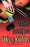 Saks and Violins: A Bed-and-Breakfast Mystery (Bed-and-Breakfast Mysteries) (0060566515) by Daheim, Mary