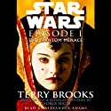 Star Wars Episode I: The Phantom Menace (       UNABRIDGED) by Terry Brooks Narrated by Alexander Adams