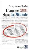 L'Année 2001 dans « Le Monde » (t. 16) : [1/1/2001 - 31/12/2001] par Roche