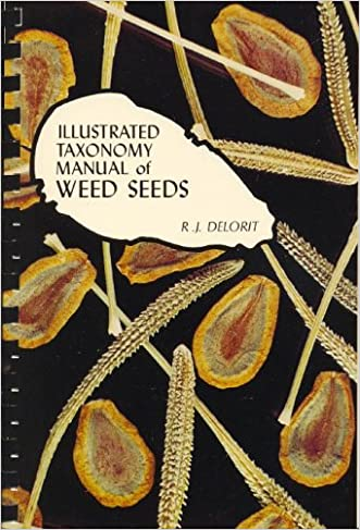 Illustrated Taxonomy Manual of Weed Seeds
