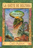 la quête de Deltora t.3 ; la cité des rats (2266145312) by Emily Rodda