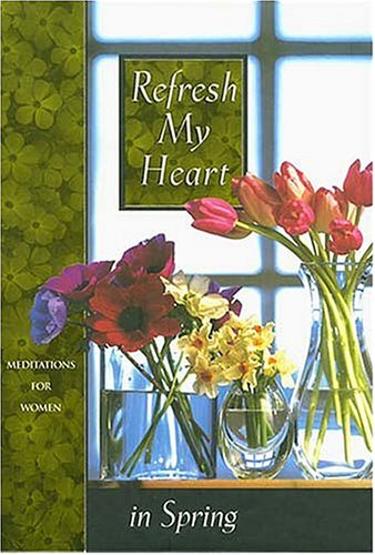 Refresh My Heart in Spring, J. COUNTRYMAN