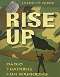 Rise Up: Basic Training for Warriors (Operation Battle Cry) - Leader's Guide (0781443180) by Luce, Ron